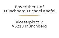 Logo Bayerisher Hof Münchberg Michael Knefel, Münchberg