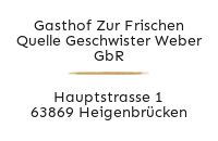 Logo Gasthof Zur Frischen Quelle Geschwister Weber GbR, Heigenbrücken